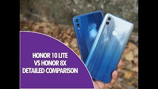 Honor 10 Lite vs Honor 8X Detailed Comparison- Which is better to buy?
