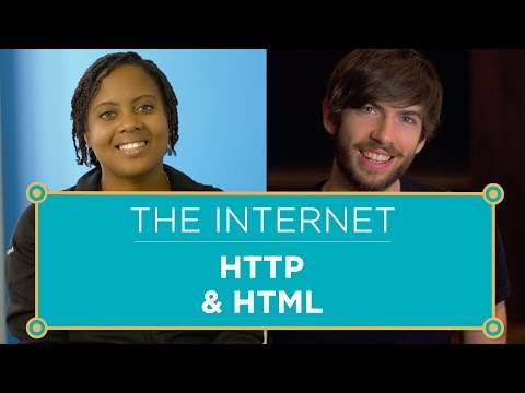 The Internet: HTTP & HTML