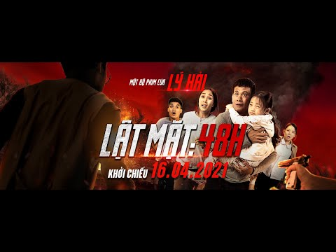 Xem phim Lật mặt - LẬT MẶT: 48H - Ly Hai Production   Official Trailer   Khởi Chiếu 16.04.2021