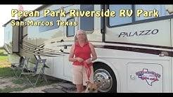 Pecan Park Riverside RV Park | San Marcos TX RV Park Tour | RV Texas