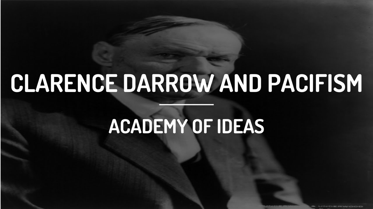 Clarence Darrow and Pacifism