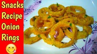 Onion Rings || Snacks Recipe Onion Rings || Tea Time Snacks
