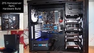 ZFS NAS Homeserver Part 1_ Hardware build