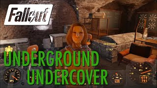Fallout 4 - Underground Undercover
