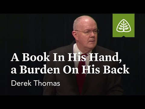Derek Thomas: A Book In His Hand, A Burden On His Back