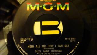 Suzi Jane Hokom - Need All The Help I Can Get