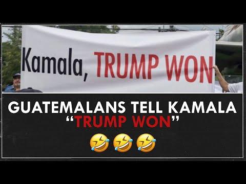 Guatemalan's Tell Kamala that Trump Won