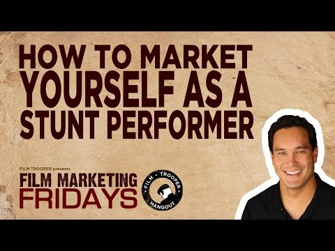 Film Marketing Fridays - How to Market Yourself as a Stunt Performer