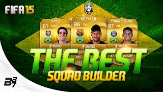 THE BEST! BRAZIL SQUAD BUILDER w/ NEYMAR | FIFA 15 Ultimate Team