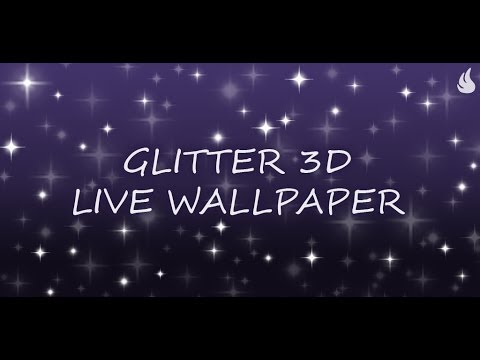 Glitter 3D Live Wallpaper - YouTube