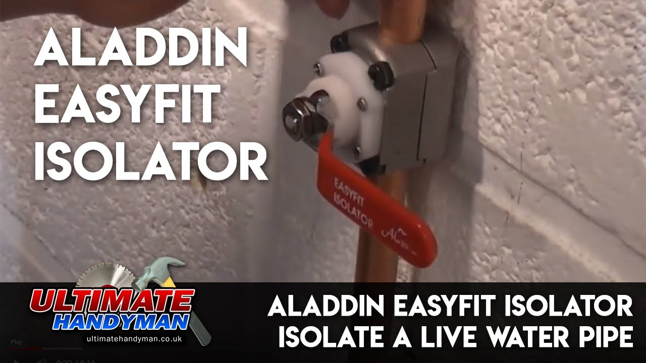 Aladdin EasyFit Isolator | Isolate a live water pipe