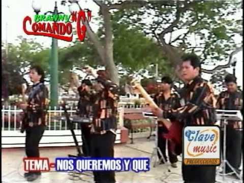 Grupo COMANDO G : Nos queremos y que (video clip)