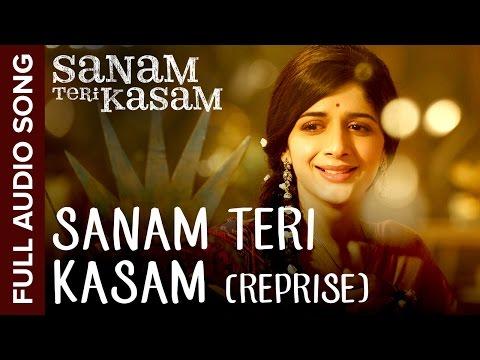 Sanam Teri Kasam (Reprise Version) | Full Audio Song | Sanam Teri Kasam | Harshvardhan, Mawra Mp3