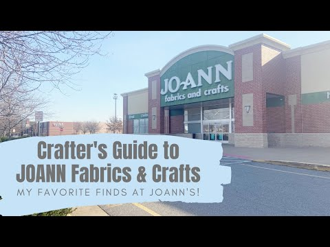 Crafter's Guide to Joann Fabric & Crafts – 14 Products for the Non-Fabric Crafter!