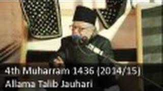 4th Muharram Majlis | Allama Talib Johri | 1436 (2014/15) - Zuljana.com
