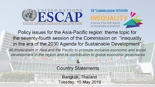 CS 74: Multilateralism in Asia and the Pacific & Country Statements