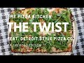 The Pizza Kitchen - The Twist: A Detroit Style Pizza