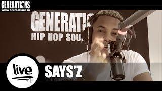 """Says'z - """"Umani"""" & """"Ma jolie""""  (Live des studios de Generations)"""