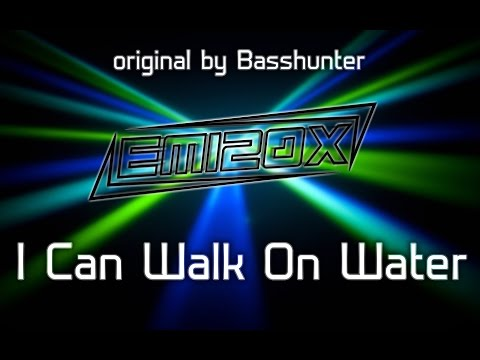 EM120X - I Can Walk On Water