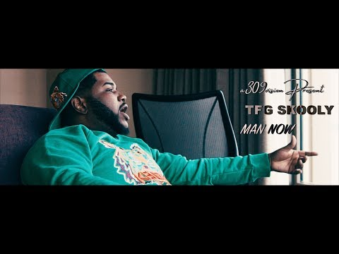 TFG Skooly - Man Now Freestyle  Shot By @a309vision