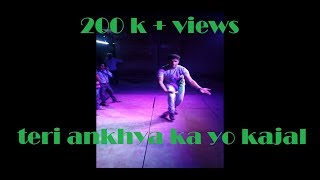 Best dance ever by a boy on TERI ANKHYA KA YO KAJAL