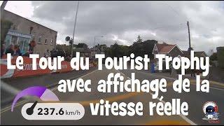 UN TOUR EMBARQUE DU TOURIST TROPHY A L
