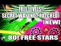 FREE LEVELS NOT PATCHED SECRET WAY HIDDEN ROAD 80 FREE STARS Geometry Dash 2 2 mp3