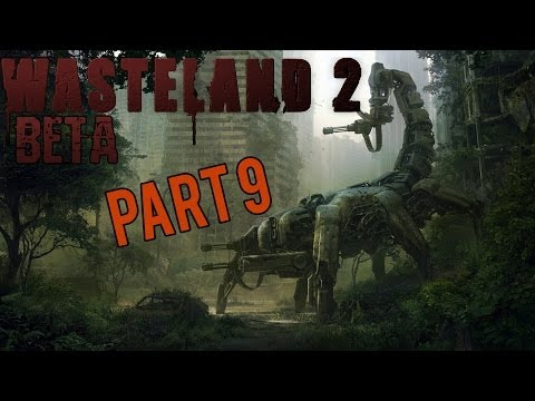 Wasteland 2 Beta Gameplay Walkthrough / Let's Play Part 9 - Totally Didn't Kill Him (PC)