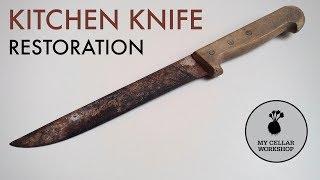 Kitchen Knife RESTORATION // Knifemaking // My Cellar Workshop