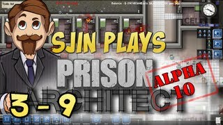 Prison Architect Alpha #10 - 3 - 9 - (not so) Hard Labour