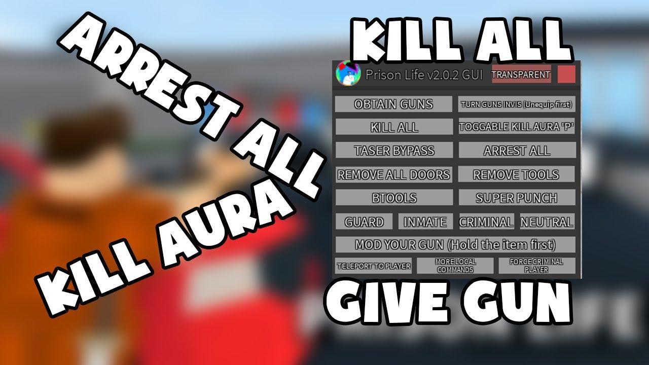Prison Life Script Hack Kill All Kill Aura Inf Ammo Arrest All
