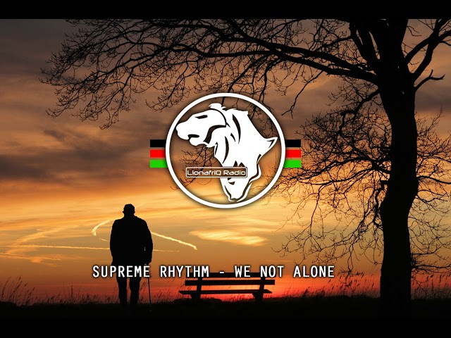 Supreme Rhythm - We Not Alone