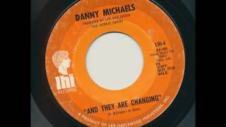 DANNY MICHAELS And They Are Changing LEE HAZLEWOOD