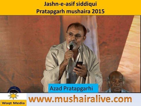 Azad Pratapgarhi  Pratapgarh Mushaira 2015  Shazada Kaleem Nizamat