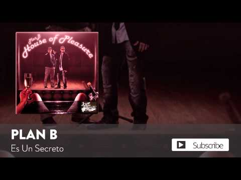 Plan B - Es Un Secreto  [Official Audio]