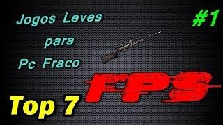 top 7 #1 - Jogos FPS Leves Para Pc fraco - Link Descrissão