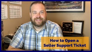 How to Open an Amazon Seller Support Ticket via Email or Phone