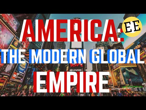 The Economy Of The U.S.A (Part 2): The Modern Global Empire