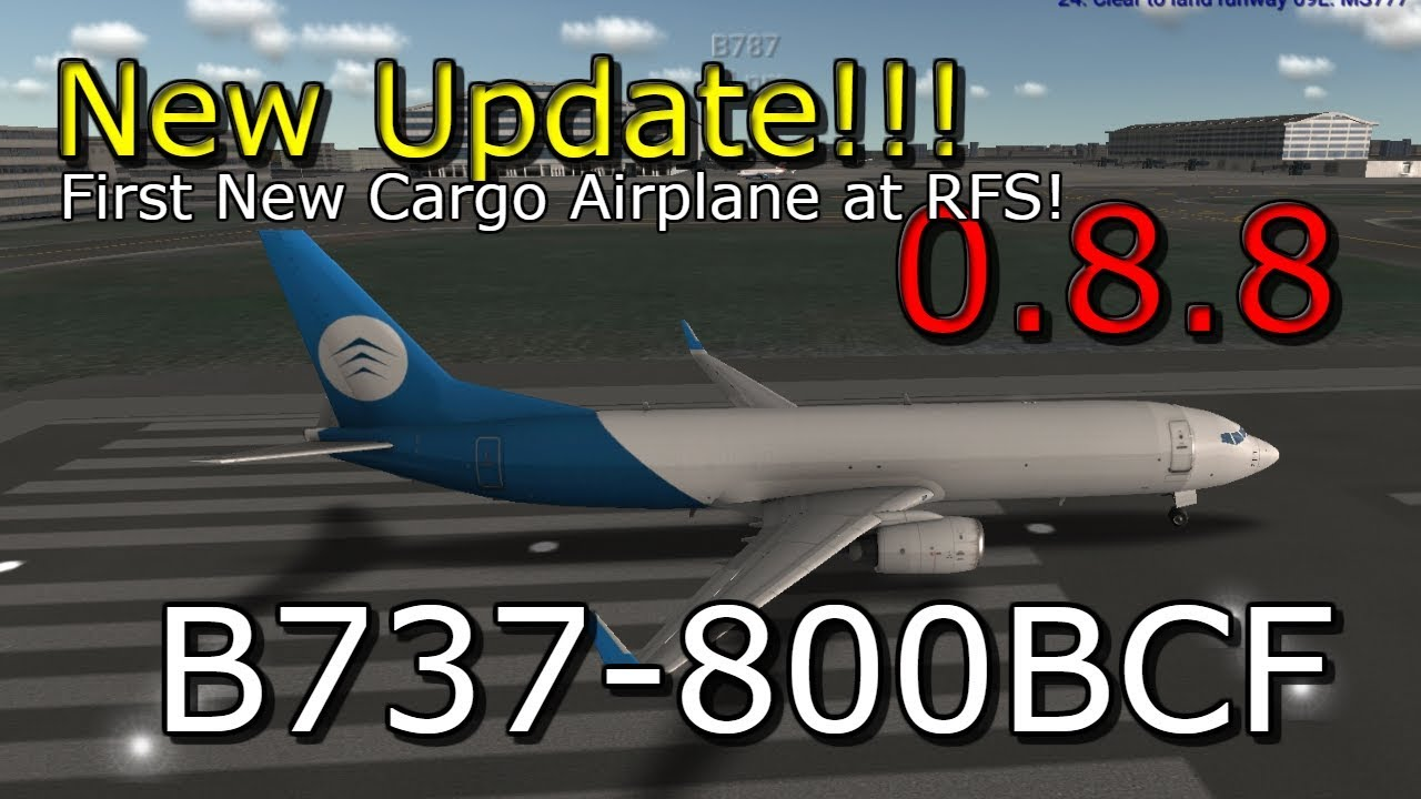 RFS Real Flight Simulator New Update 0.8.8!New Aircraft ...