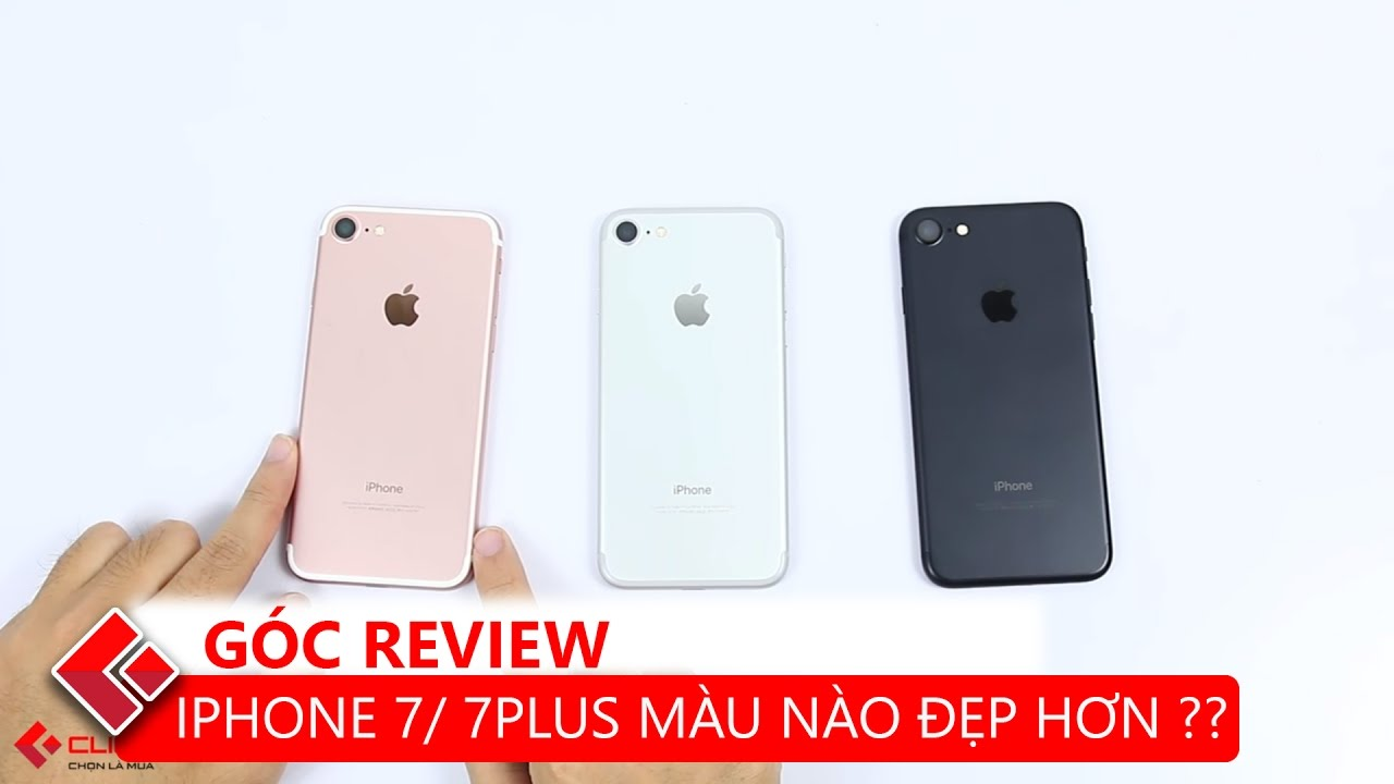 Bàn luận Công nghệ   Màu sắc nào trên iPhone 7/ 7 Plus phù hợp với bạn ?