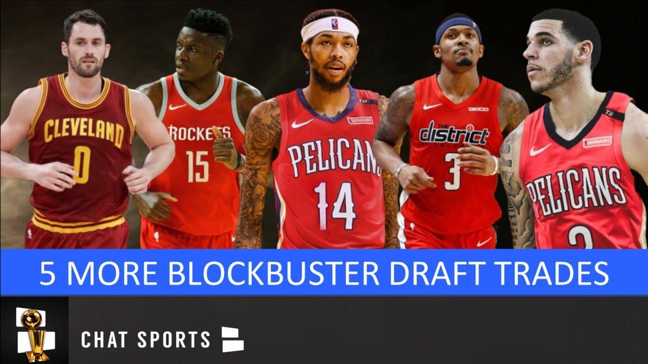 5 More Blockbuster Nba Trades That Could Shake Up The 2019 Nba Draft