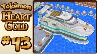 Pokémon HeartGold :: Ep. 43 :: Fast Ship SS Aqua