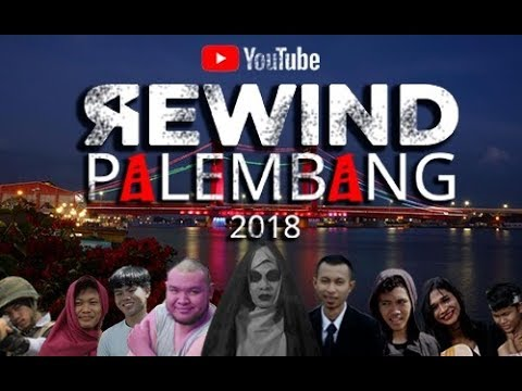Youtube Rewind Indonesia 2018 | Palembang - We Exist