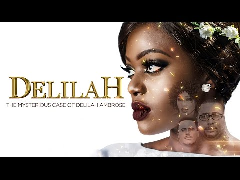 Delilah [S01E01] Latest 2016 Nigerian Nollywood Drama Series thumbnail