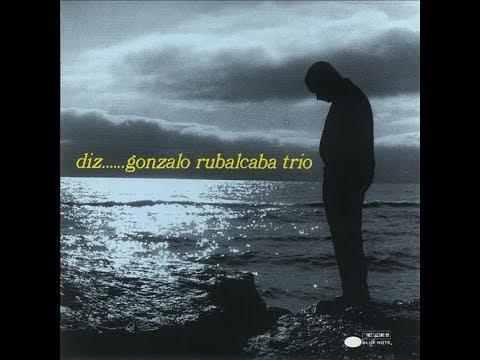 Gonzalo Rubalcaba Trio - Diz..... (Full Album)