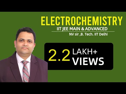 ELECTROCHEMISTRY # 01 | NV SIR( B.Tech. IIT Delhi)   | IIT JEE MAIN + ADVANCED | AIPMT | CHEMISTRY