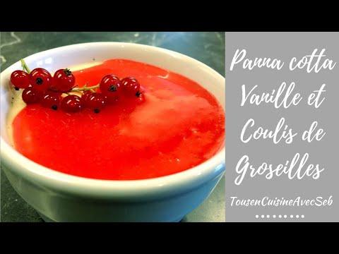 panna-cotta-vanille-et-coulis-de-groseilles-(tousencuisineavecseb)