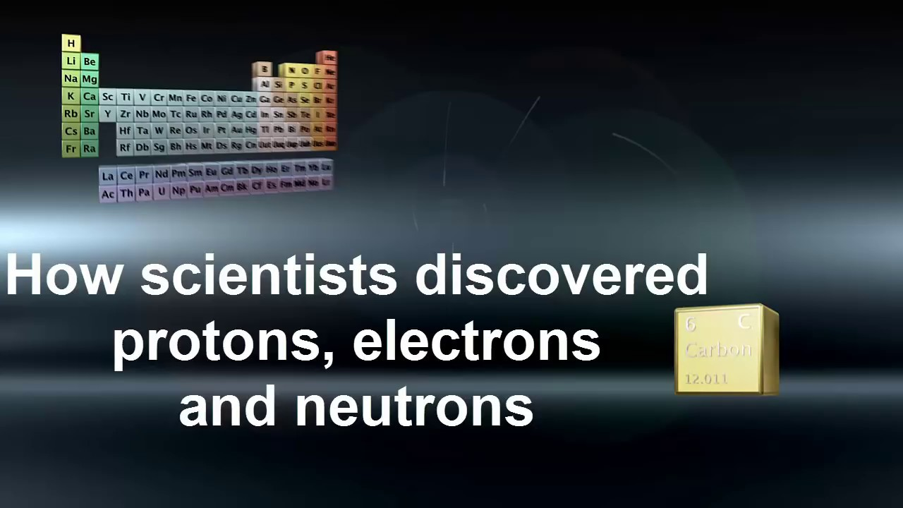 Chemistry Science Protons Electrons Amp Neutrons Discovery