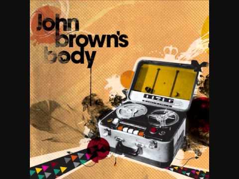 John Brown's Body - Push Some Air