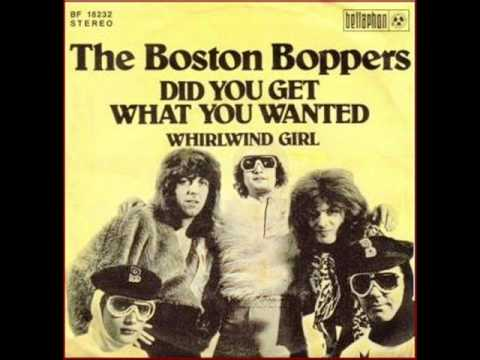 The Boston Boppers Did You Get What You Wanted